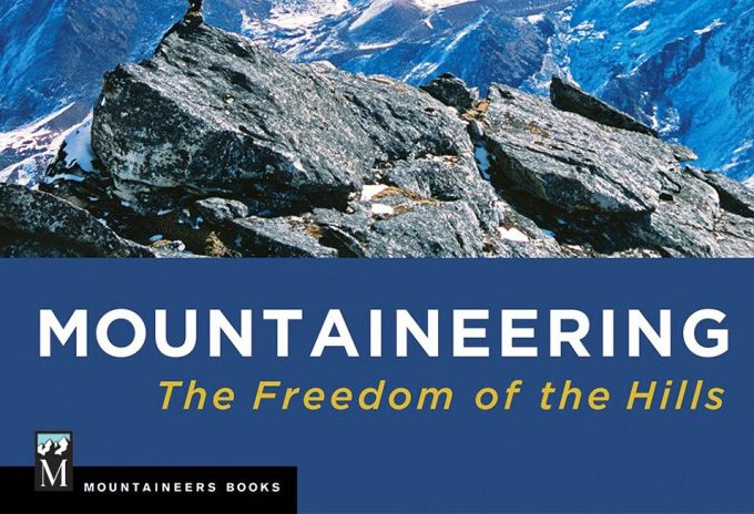 Mountaineering – The Freedom of the Hills